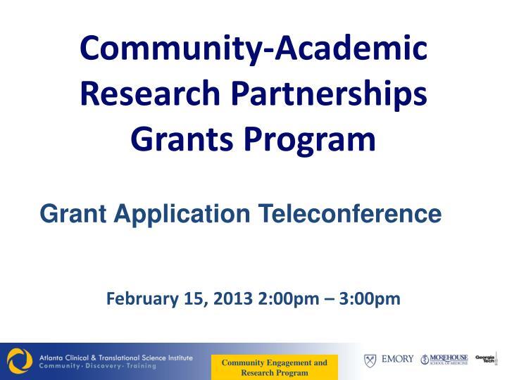 Community academic research partnerships grants program
