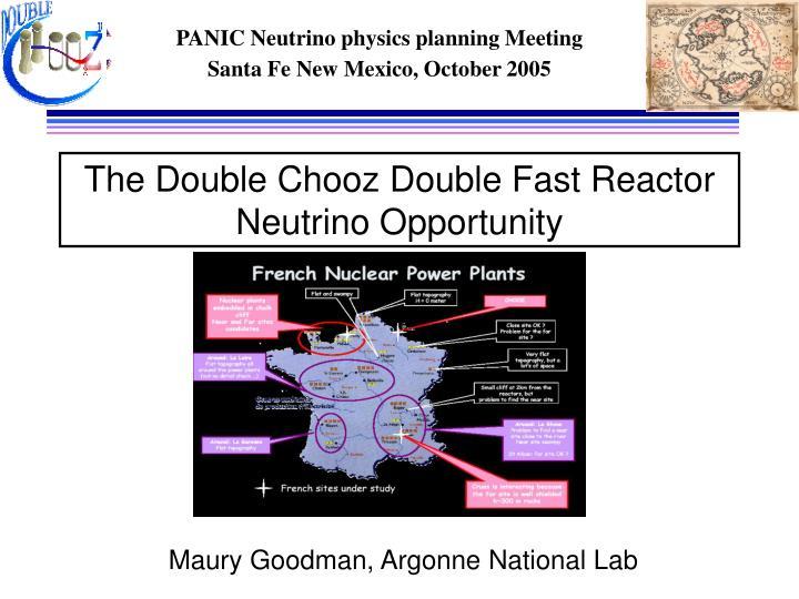 The double chooz double fast reactor neutrino opportunity