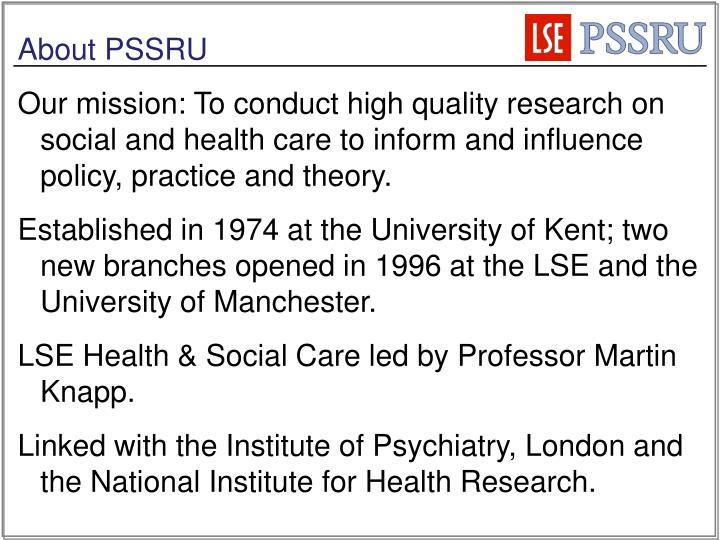 About PSSRU