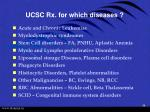 ucsc rx for which diseases