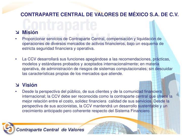 CONTRAPARTE CENTRAL DE VALORES DE MÉXICO S.A. DE C.V.