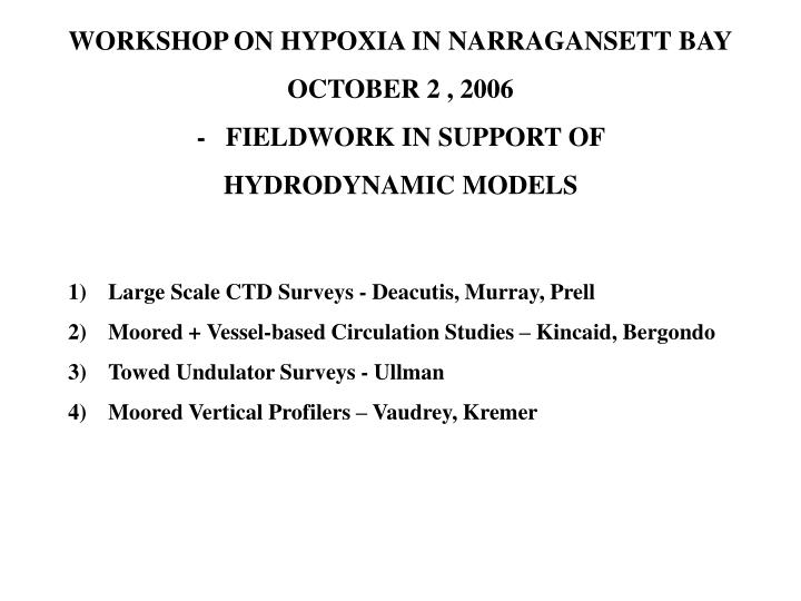 WORKSHOP ON HYPOXIA IN NARRAGANSETT BAY