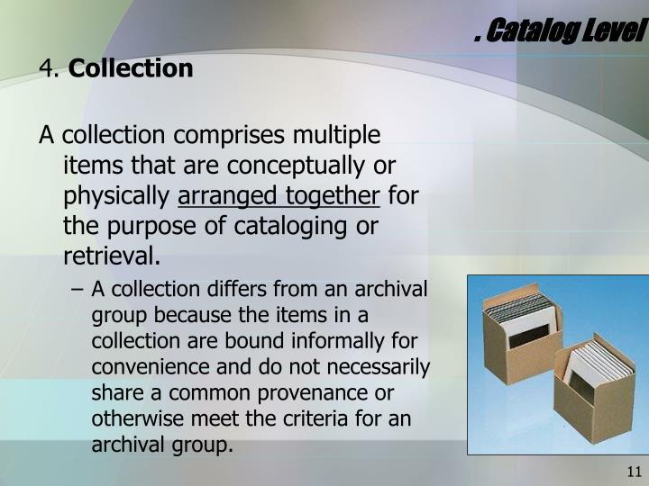 . Catalog Level
