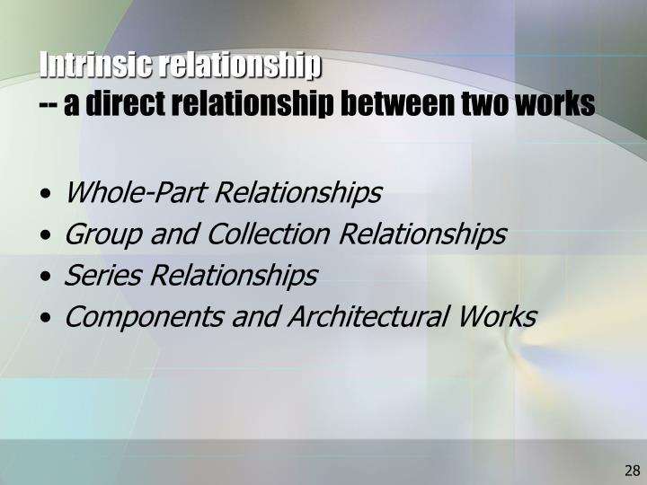 Intrinsic relationship