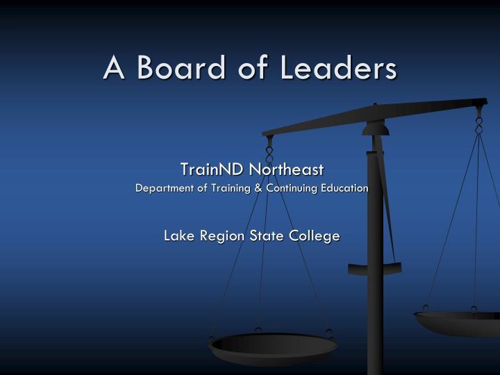 a board of leaders n.