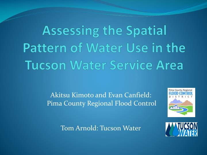 assessing the spatial pattern of water use in the tucson water service area n.