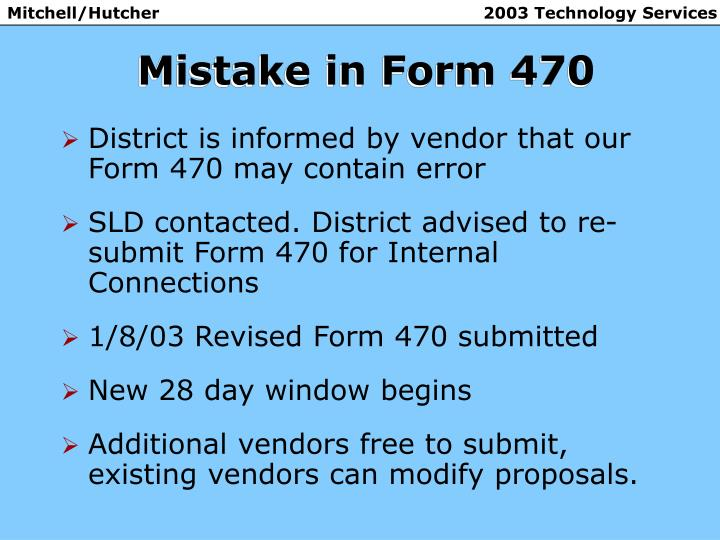 Mistake in Form 470