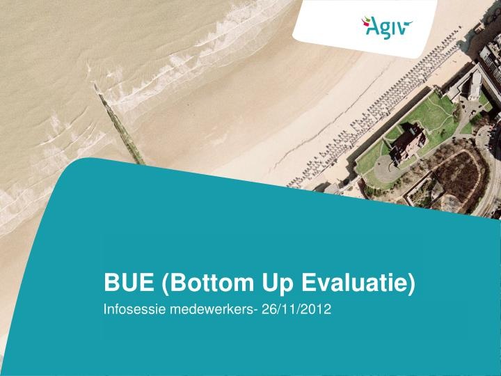 Bue bottom up evaluatie
