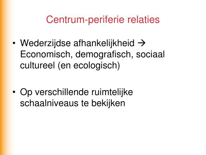 Centrum-periferie relaties