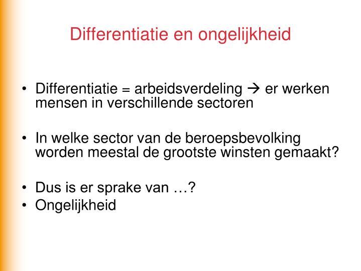 Differentiatie en ongelijkheid