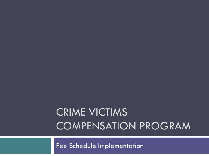 crime victims compensation program n.
