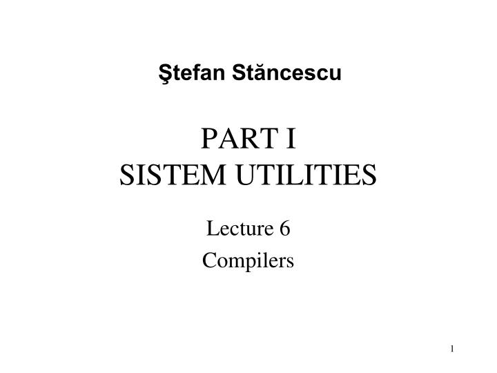 Part i sistem utilities