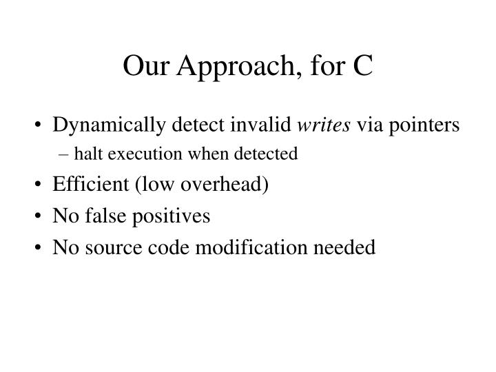 Our Approach, for C