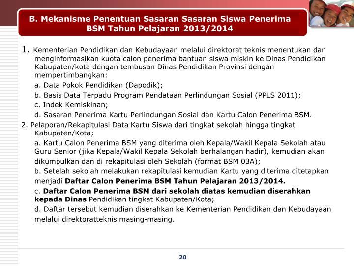 B. Mekanisme Penentuan Sasaran Sasaran Siswa Penerima BSM Tahun Pelajaran 2013/2014