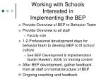 working with schools interested in implementing the bep