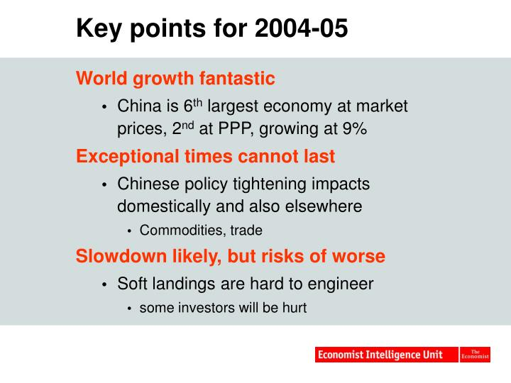 Key points for 2004-05