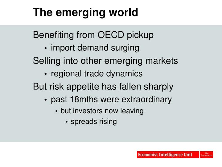 The emerging world