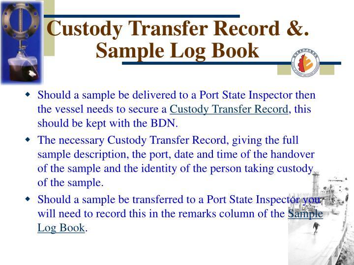 Custody Transfer Record