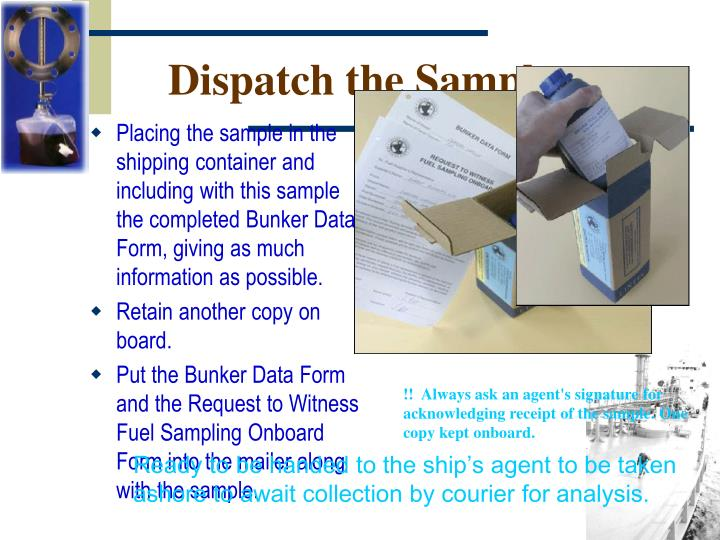 Dispatch the Sample