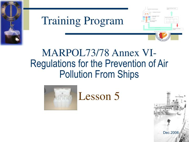 Marpol73 78 annex vi regulations for the prevention of air pollution from ships lesson 5