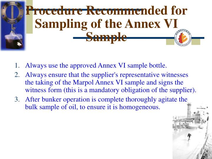 Procedure Recommended for Sampling of the Annex VI Sample