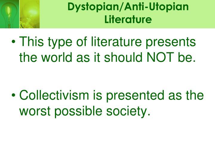 Dystopian/Anti-Utopian Literature