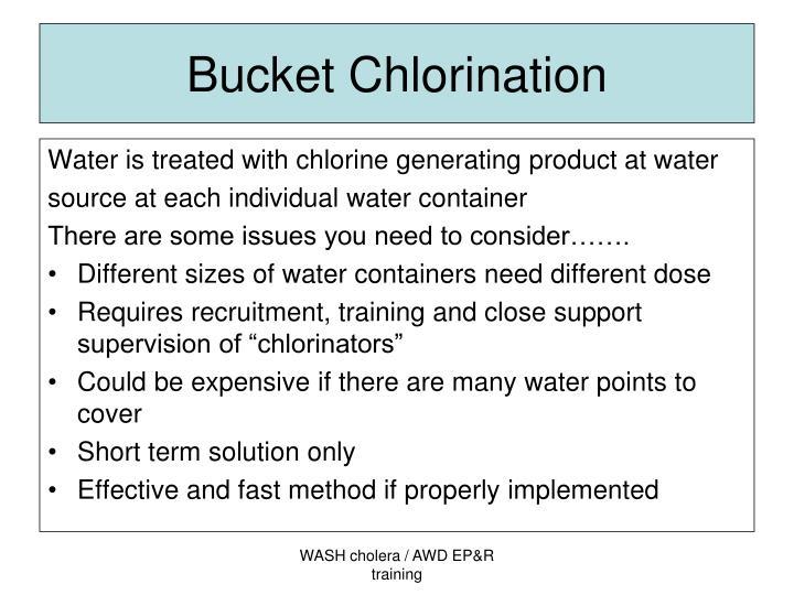 Bucket Chlorination