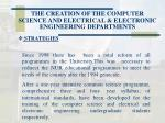 the creation of the computer science and electrical electronic engineering departments