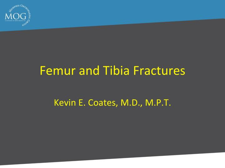 femur and tibia fractures n.