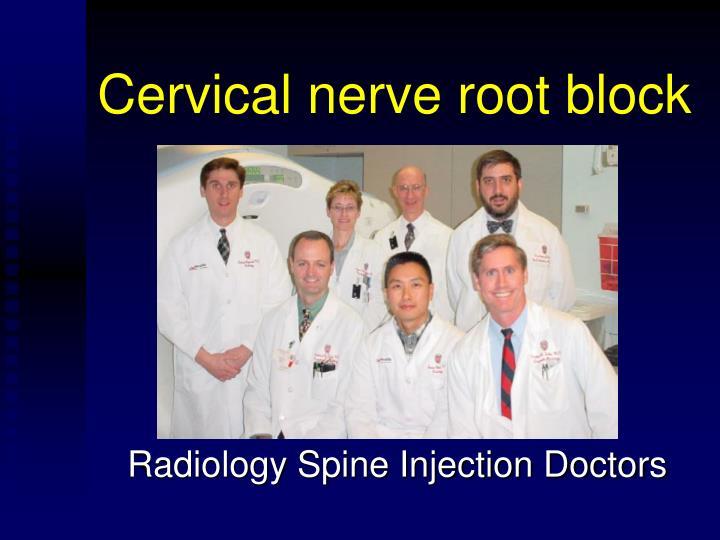 Cervical nerve root block