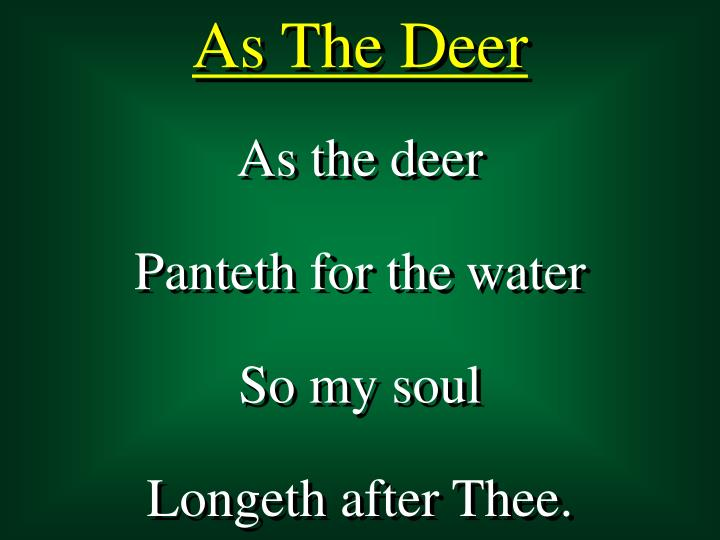 As The Deer Panteth For The Water Lyrics Water Ionizer