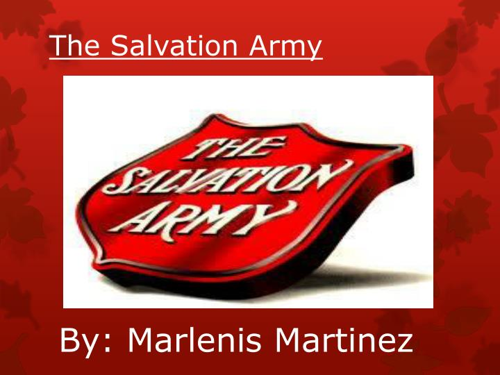 Ppt the salvation army powerpoint presentation id3269845 the salvation army toneelgroepblik Images