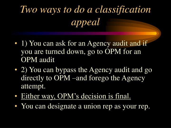Two ways to do a classification appeal