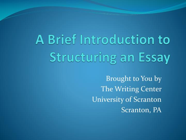 a brief introduction to structuring an essay n.