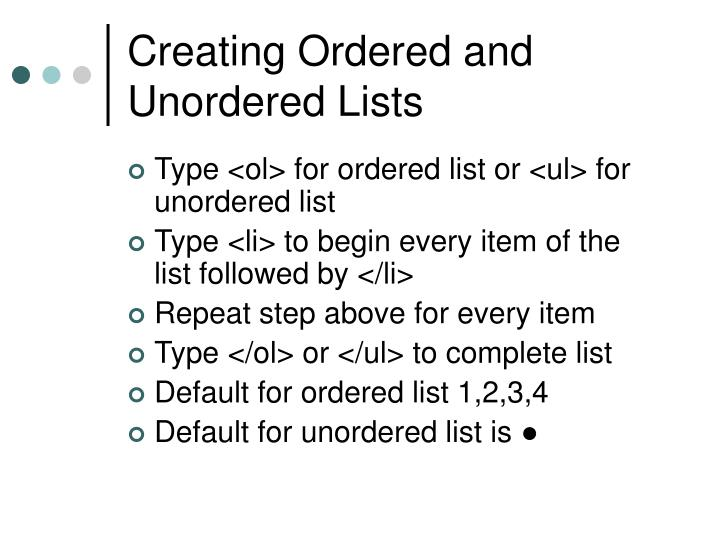 Creating Ordered and Unordered Lists