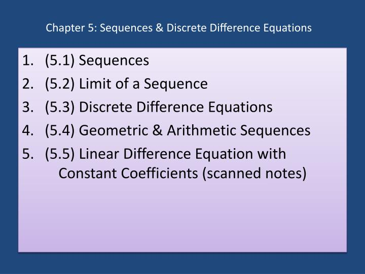 chapter 5 sequences discrete di erence equations n.
