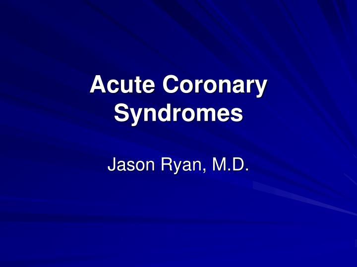 acute coronary syndromes n.