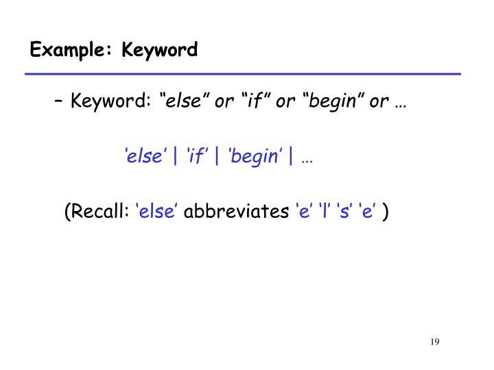 Example: Keyword