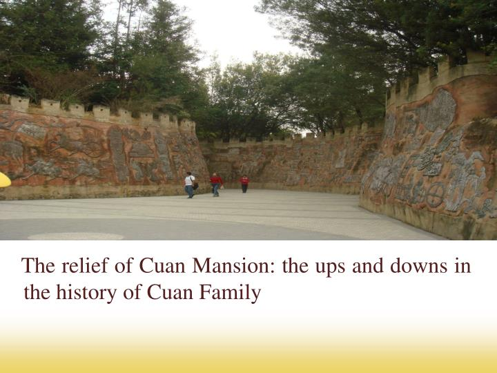 The relief of Cuan Mansion: the ups and downs in the history of Cuan Family