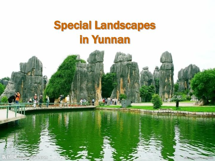 Special landscapes in yunnan