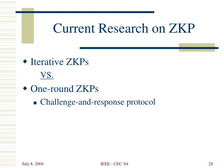 Current Research on ZKP