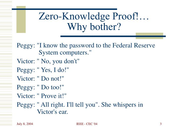 Zero knowledge proof why bother