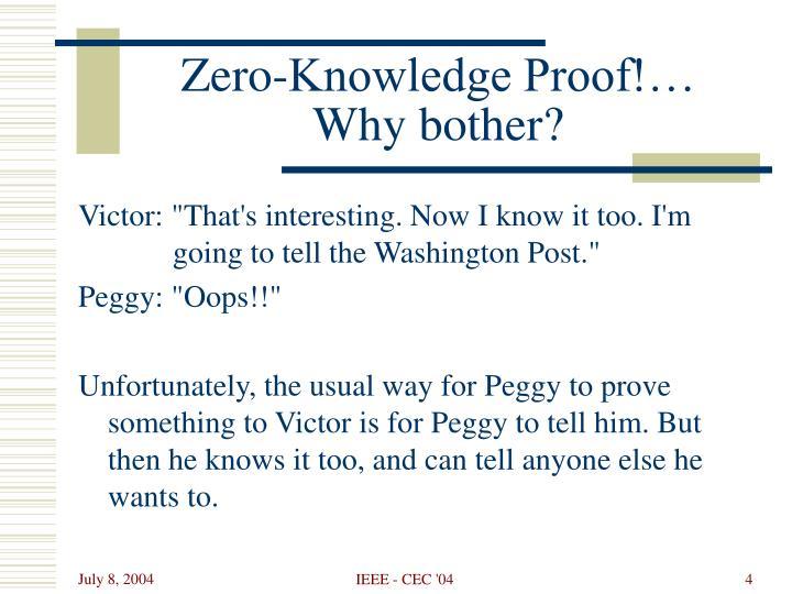 Zero-Knowledge Proof!…