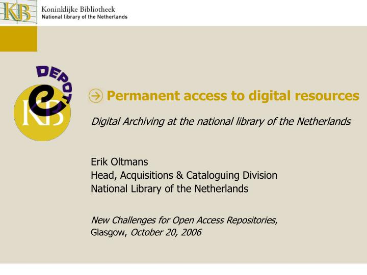 permanent access to digital resources n.