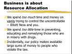 business is about resource allocation2