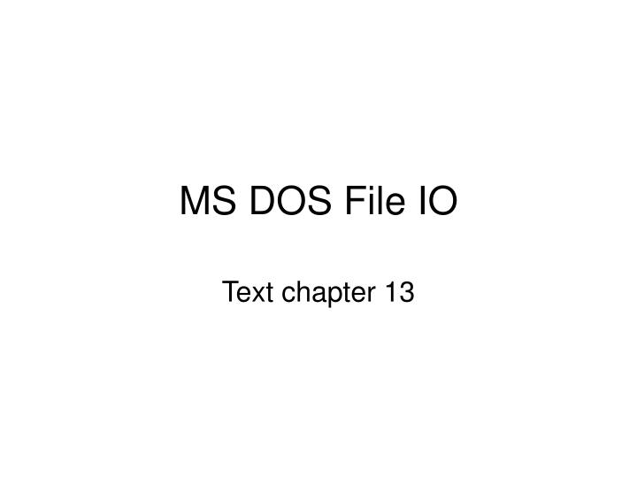 how to open ms dos file