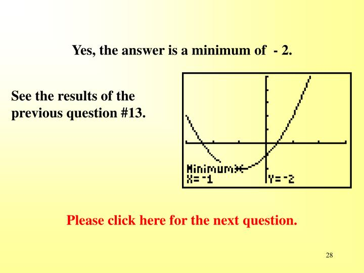 Yes, the answer is a minimum of  - 2.