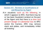 section xv reviews of qualifications of and breaches by agent