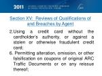 section xv reviews of qualifications of and breaches by agent1