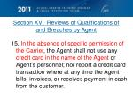 section xv reviews of qualifications of and breaches by agent5